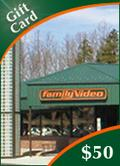 Family Video $50  Gift Card