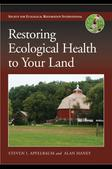 Restoring Ecologial Health to Your Land